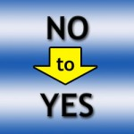 No to Yes