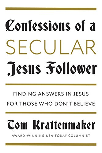Confessions of a Secular Jesus Follower
